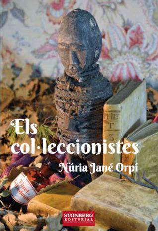 Resultado de imagen de Els col·leccionistes Núria Jané