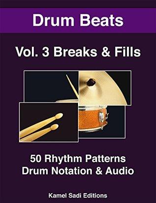Drum Beats Vol  3: Breaks and Fills by Kamel Sadi