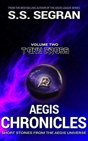 AEGIS CHRONICLES by S.S. Segran