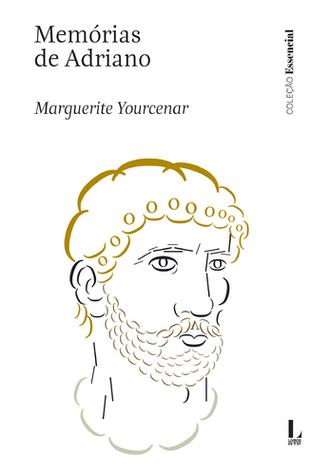 Memórias de Adriano by Marguerite Yourcenar