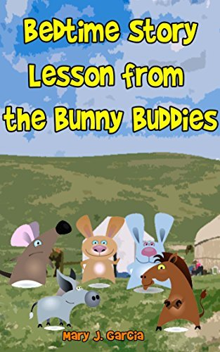 Animal Bedtime Story With Pictures : Lesson from the Bunny Buddies: Short bedtime stories for kids age 3-7,Fun Bedtime Story ,fun kid short story,classic bedtime story for kids