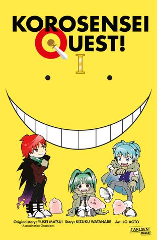 Korosensei Quest 1 (Korosensei Quest, #1)