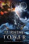 Burning Tower (Benjamin Ashwood, #5)