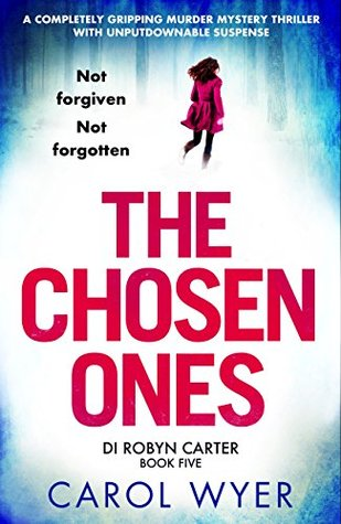 The Chosen Ones (DI Robyn Carter, #5)