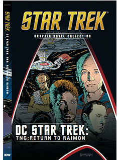 DC Star Trek: TNG: Return To Raimon (Star Trek Graphic Novel Collection, #32)