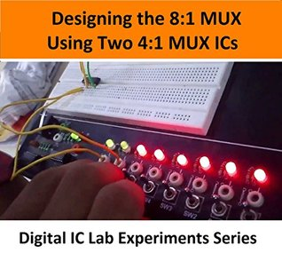 Designing the 8:1 MUX Using Two 4:1 MUX ICs (Digital Electronics Lab IC Experiments Series )