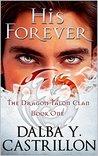 His Forever (Dragon Talon Clan Book 1)