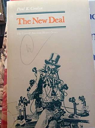 The New Deal By Paul K Conkin