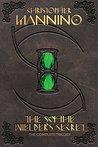 The Scythe Wielder's Secret: The Complete Trilogy