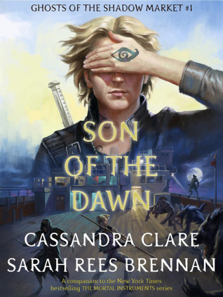 Son of the Dawn (Ghosts of the Shadow Market)