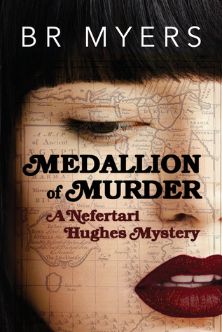 Medallion of Murder (Nefertari Hughes Mystery, #3)