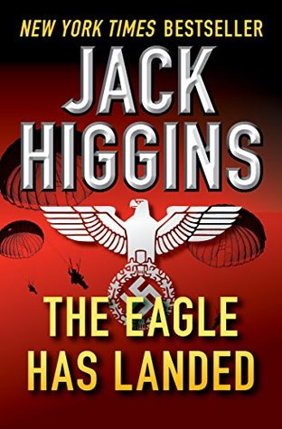 The Eagle Has Landed (The Liam Devlin Novels)