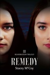Remedy (Reanimation Trilogy #3)