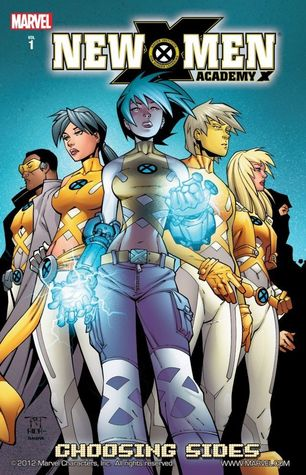 New X-Men: Academy X, Vol. 1: Choosing Sides