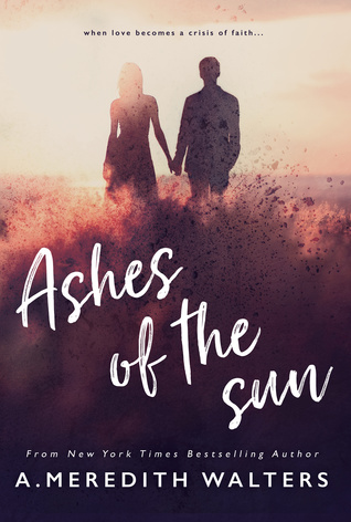 Ashes of the Sun (The Gathering of the Sun Duet, #1)