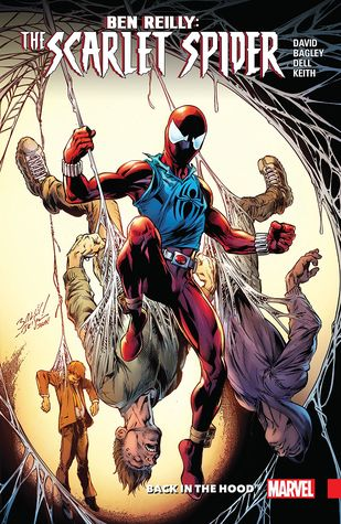 Ben Reilly Scarlet Spider Vol 1 Back In The Hood By Peter David