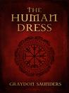 The Human Dress