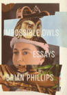 Impossible Owls: ...