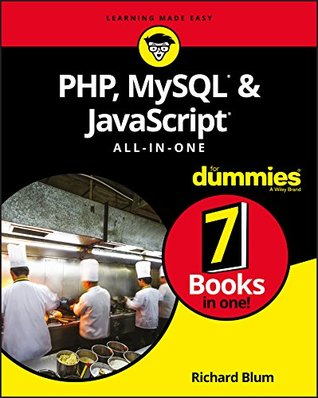 PHP, MySQL, & JavaScript All-in-One For Dummies (For Dummies