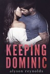 Keeping Dominic (The Golden Boy Series, #1)