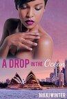 A Drop in the Ocean by Nikki Winter