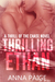 Thrilling Ethan (Thrill of the Chase, #2)