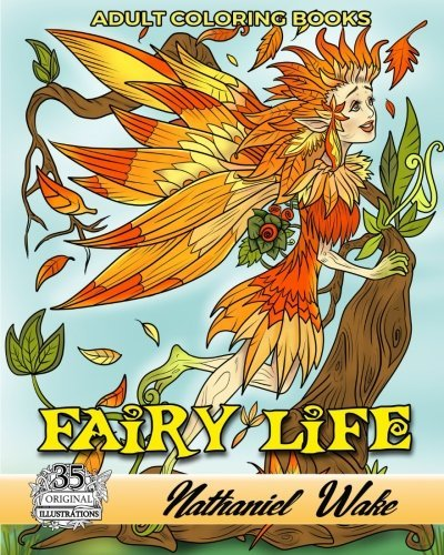 Adult Coloring Books: Fairy Life: Fairy Kids - Fun Beautiful Fairies - 35 Unique Fairy Illustrations
