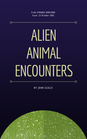 Alien Animal Encounters
