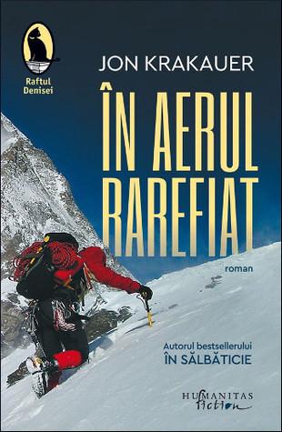În aerul rarefiat: o relatare personală a tragediei de pe Everest