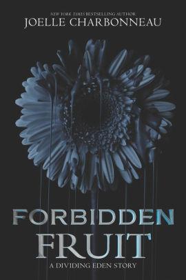 Forbidden Fruit (Dividing Eden, #1.5)