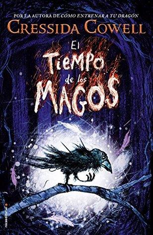 El tiempo de los magos (El tiempo de los magos, #1)