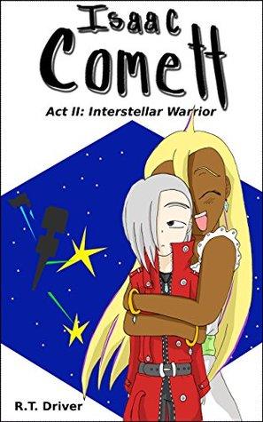 Isaac Comett: Interstellar Warrior (Isaac Comett, #2)
