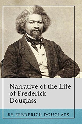 Narrative of the Life of Frederick Douglass: Annotated