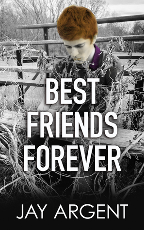 Best Friends Forever Fairmont Boys 5 By Jay Argent