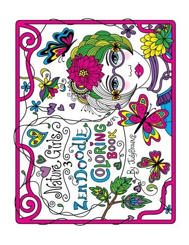 Zen Doodle Coloring Book: Nature Girls 3