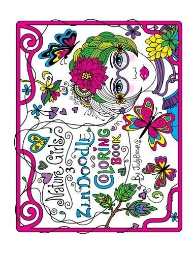 Zen Doodle Coloring Book: Nature Girls 3
