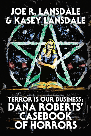 Terror is Our Business by Joe R. Lansdale