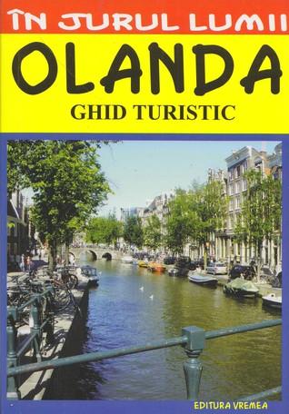 Olanda, ghid turistic