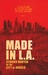 Made in L.A. Fiction Anthology Vol. 1 by Allison Rose