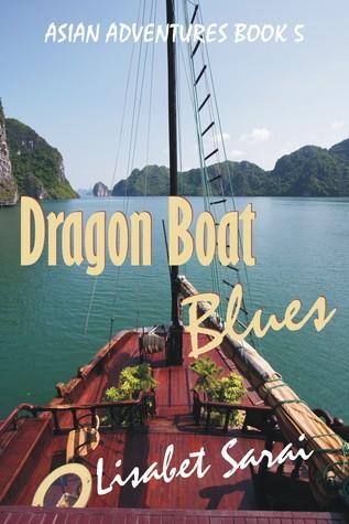 Dragon Boat Blues: Asian Adventures Book 5