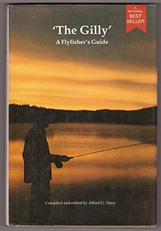 The gilly a flyfishers guide by alfred davy 2945081 fandeluxe Choice Image