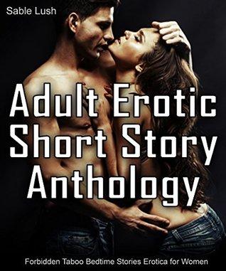 Adult Erotic Short Story Anthology : Forbidden Taboo Bedtime Stories Erotica for Women