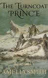 The Turncoat Prince (Anamat, #4)