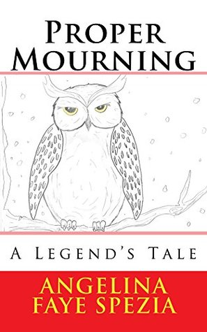 Proper Mourning: A Legend's Tale