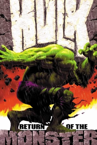 The Incredible Hulk Vol 1 Return Of The Monster By Bruce Jones