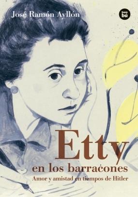 Etty en los barracones par José Ramón Ayllón