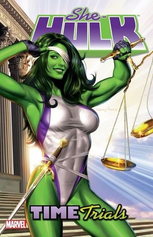 She-Hulk, Volume 3 by Dan Slott