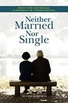 Neither Married Nor Single: When Your Partner has Alzheimer's or Other Dementia