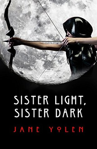 Sister Light, Sister Dark (The Great Alta Saga)