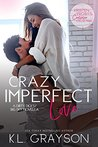 Crazy Imperfect Love (Dirty Dicks, #2.5; Big Sky, #4.2)